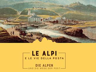 Die Alpen und die Wege der Post